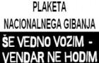 Gimnaziji Ilirska Bistrica podeljena plaketa nacionalnega gibanja ŠE VEDNO VOZIM – VENDAR NE HODIM