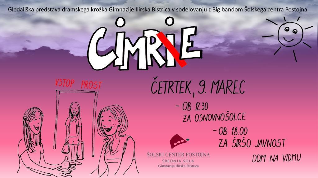 Ogled predstave »CIMRE« za oddelke gimnazijskega programa in 2. R oddelek